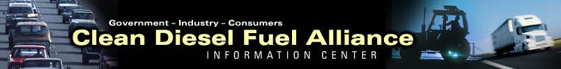 Government - Industry - Consumers, Clean Diesel Fuel Alliance Information Center